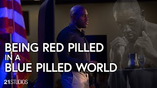 Being Red Pilled in a Blue Pilled World Ed Latimore Free to the World