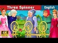 The Three Spinners Story | Bedtime Stories | English Fairy Tales