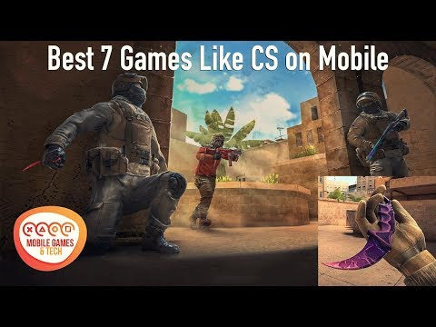 Best 7 Games To Replace CSGO On IOS Android 60fps