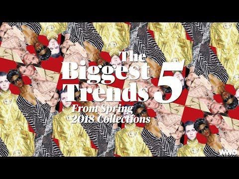 40fd82a28 The 5 Biggest Trends From Spring 2018 Collections | WWD - YouTube