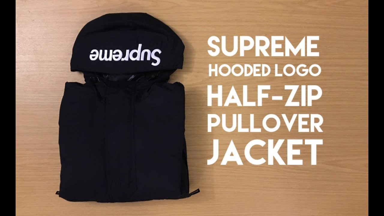 Supreme Hooded Logo Half Zip Pullover - Review - YouTube 5d06095ad