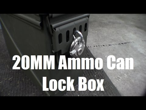 RicksDIY How To Make A Secure Locking Lockbox Out Of A 20MM Ammo Can