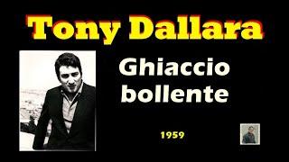 Ghiaccio bollente 1959 -- tony dallara
