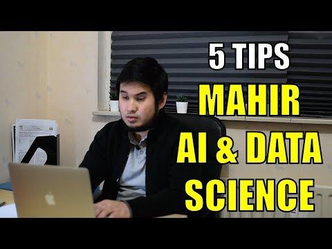 5 Tips Menjadi Mahir Di Bidang Kecerdasan Buatan (AI) Dan Data Science