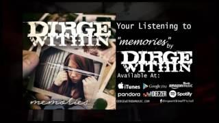 Dirge Within - Memories (Audio Track)