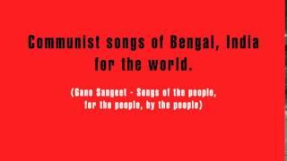 Communist songs of India (gana sangeet) - Jara cafe te more te bose acho