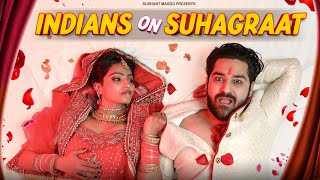 Indians On Suhaagraat || Sushant Maggu