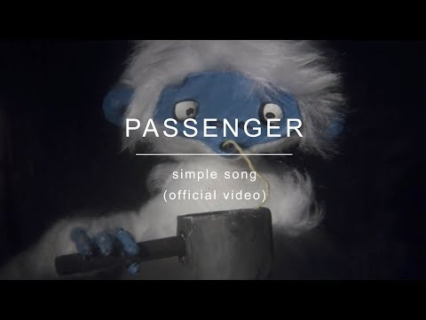 Passenger | Simple Song (Official Video)