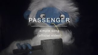 [3.56 MB] Passenger | Simple Song (Official Video)