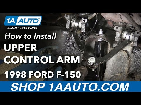How to Replace Front Upper Control Arm 97-03 Ford F-150 4×4