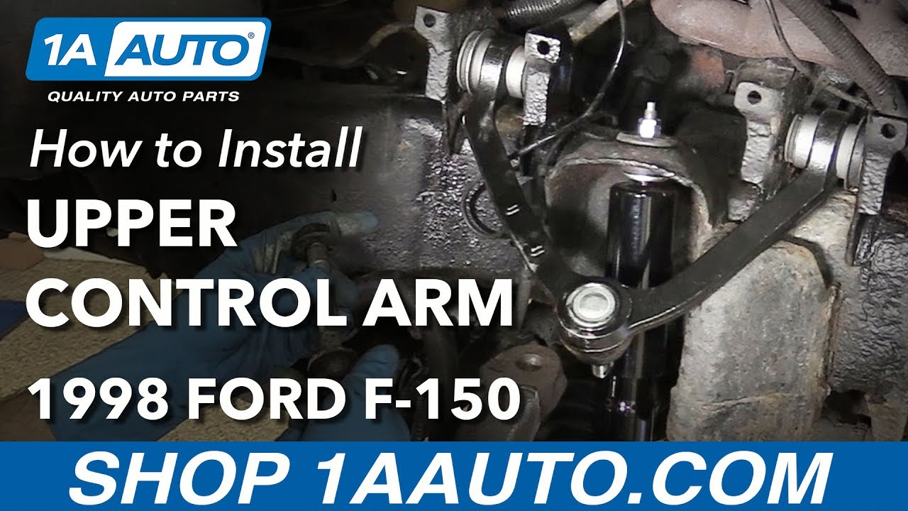 How To Replace Front Upper Control Arm 97 03 Ford F 150 4x4 Youtube