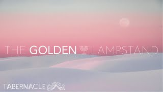 2020.10.11 | The Golden Lampstand | Pastor Steven
