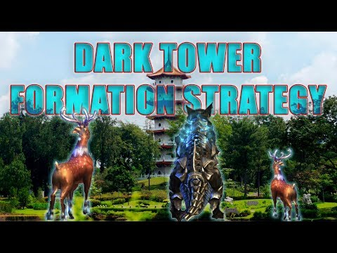 Legacy of Discord - TIPS on Dark Tower Formation Strategy #1