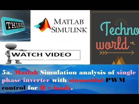 Matlab Simulation of single phase inverter with sinusoidal PWM control for R loads ll 5a ||