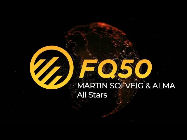 Martin Solveig ft. ALMA - All Stars (FQ50 Cover)