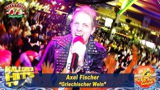Axel Fischer - Griechischer Wein - Mallotze Hits