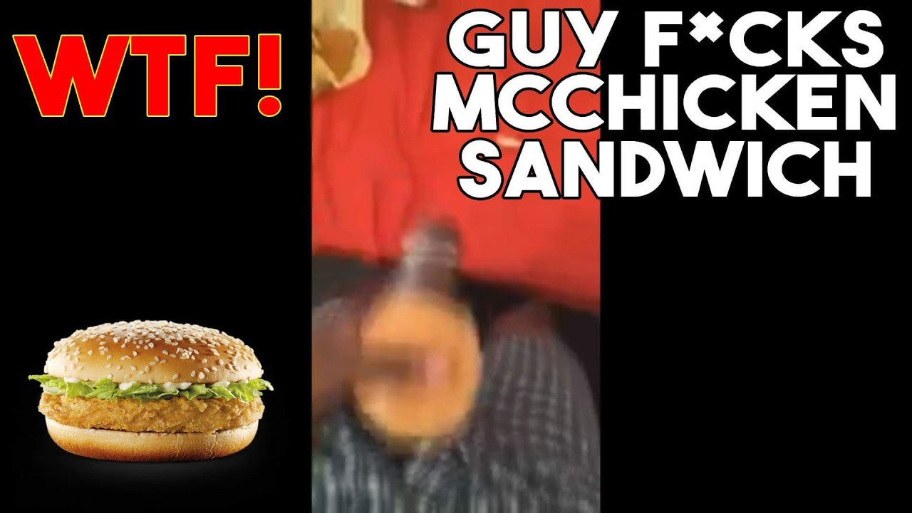Guy Fucking A Mcchicken Video