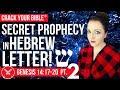 🔍 Secret PROPHECY in HEBREW LETTERS (SHIN)   Genesis 14 Pt. 2