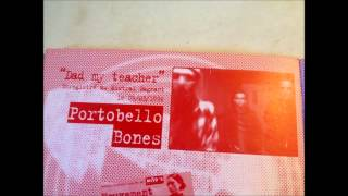 Portobello Bones - Dad my teacher