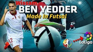 WISSAM BEN YEDDER  Made in FUTSAL