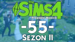 The SimS 4 Sezon II #55 - Szalony weekend u siostry