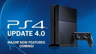 ps4 firmware update 4 0 major new features coming   backwards compatibility over hyped