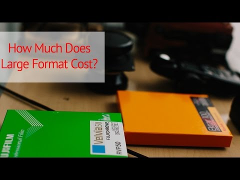 Getting Started in Large Format...How Much Does It Cost?