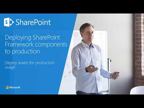 SharePoint Framework Training - Module 04 Section 1 - Deploy Assets for Production Usage
