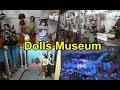 Nehru Children's Museum Kolkata I Doll's Museum