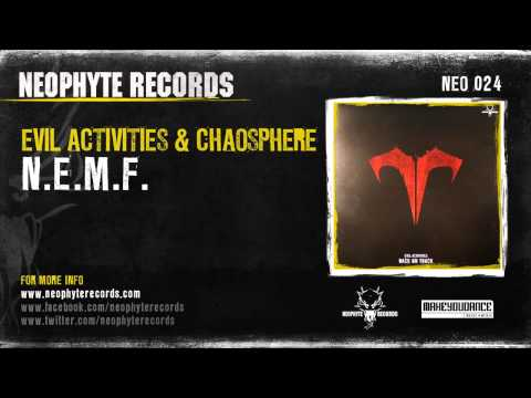 Evil Activities & Chaosphere - N.E.M.F. (NEO024) (2005)