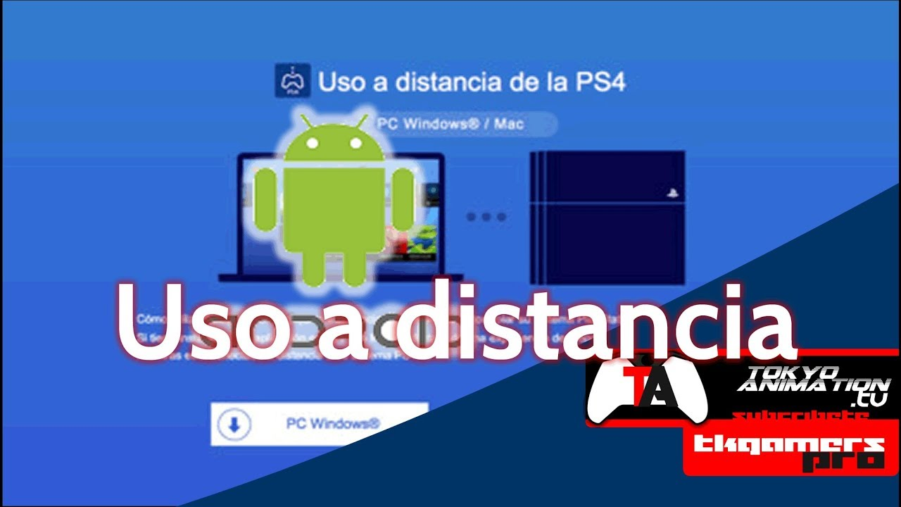 [ Noticias TKgamersPRO ] #63 REPL4Y PS4 Uso a distancia para Android
