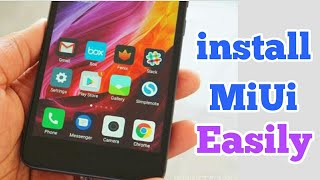 How to Install MiUi 8.52 in any Android phone without PC