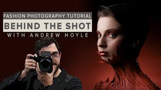 Fashion photography tutorial: Behind the Shot with Andrew Hoyle