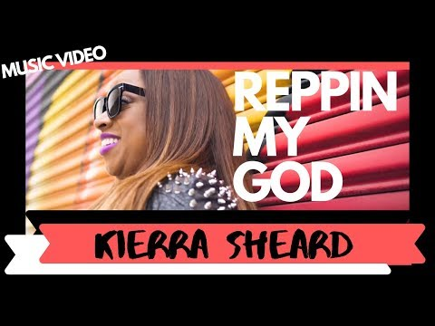 Kierra Sheard | Repin' My God Feat. Canton Jones
