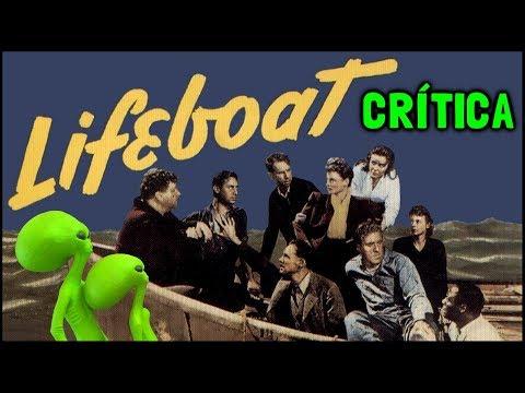UM BARCO E NOVE DESTINOS (Lifeboat, 1944) - Crítica