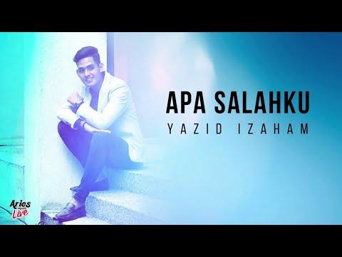Yazid Izaham - Apa Salahku (Lagu Baru 2018 Lirik Video HD) Akustik