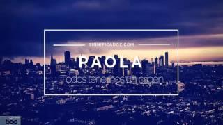 Paola - Significado del nombre Paola