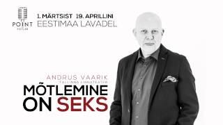 """POINT, Andrus Vaarik """"Mõtlemine on seks"""""""