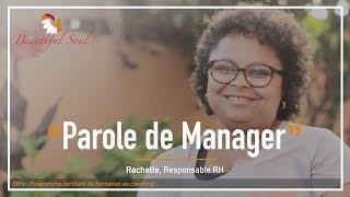 Parole de Manager - Rachel