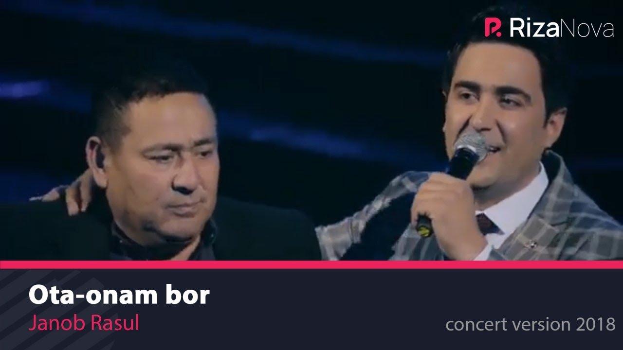 Janob Rasul - Ota-onam bor | Жаноб Расул - Ота-онам бор (concert version 2018)