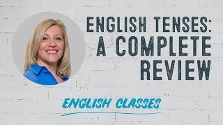 A complete review of English tenses | ABA English