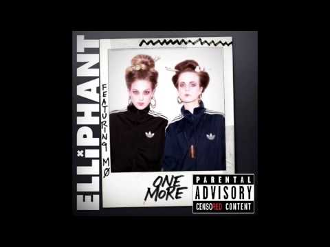 Elliphant - One More (feat. MØ) [censored by PACC] + FREE DOWNLOAD & LYRICS