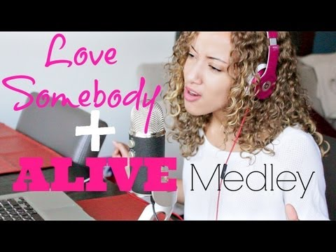 (Love Somebody) Maroon 5 (Alive) Krewella Medley Cover