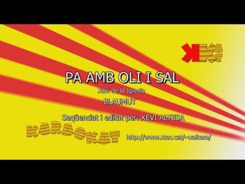 Pa amb oli i sal - BLAUMUT - Karaoke en català - KARAOKAT