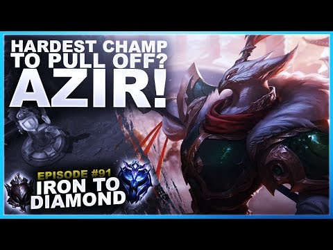 AZIR, HARDEST CHAMP TO PULL OFF IN LEAGUE? - Iron to Diamond | League of Legends