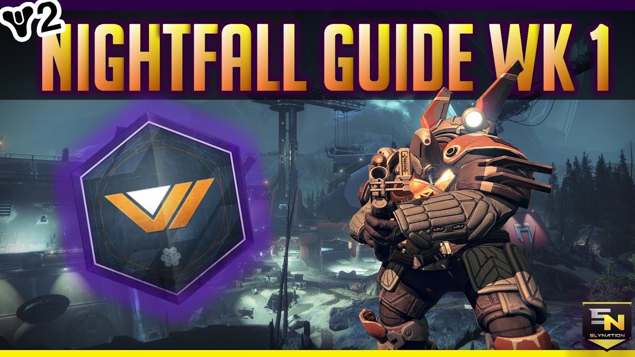 Destiny 2 | Nightfall Guide (Week 1)- How to Beat the First Nightfall