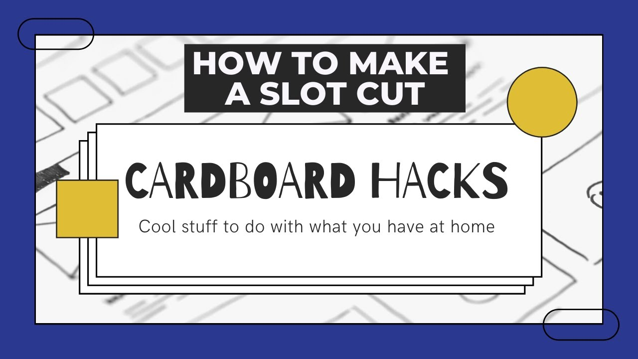 How to make a Slot Cut out of Cardboard | Hack #4