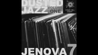 Jenova 7 - Dusted Jazz Volume One [Full Album]