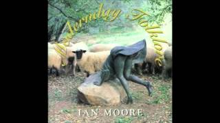 Watch Ian Moore Morning Song video