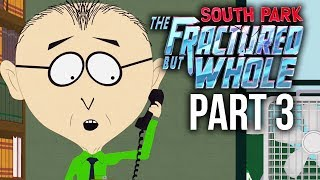 SOUTH PARK THE FRACTURED BUT WHOLE Gameplay Walkthrough Part 3 - PICKING MY GENDER & NEW CLASS